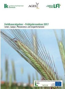 Feldbauratgeber Frühjahr 2017 © LK NÖ